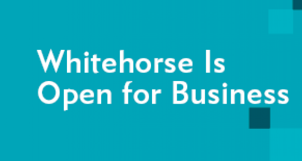 Whitehorse is open for business